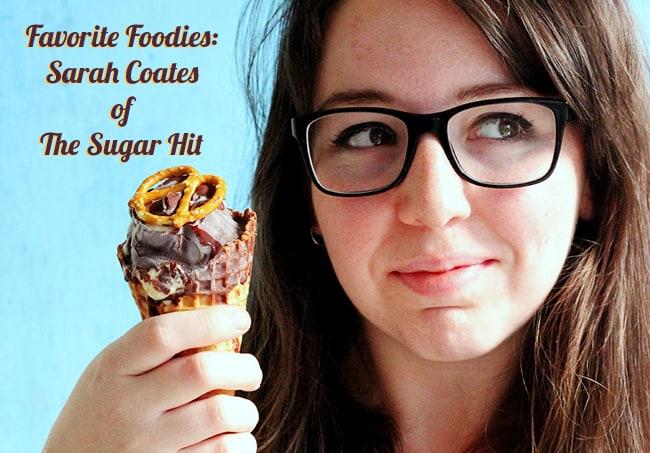 Favorite Foodies: Sarah Coates of The Sugar Hit