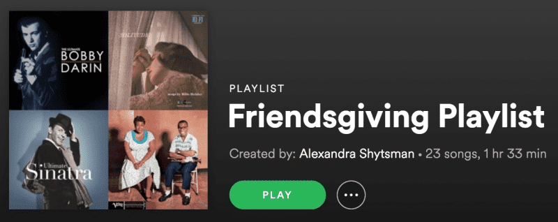 Friendsgiving Playlist